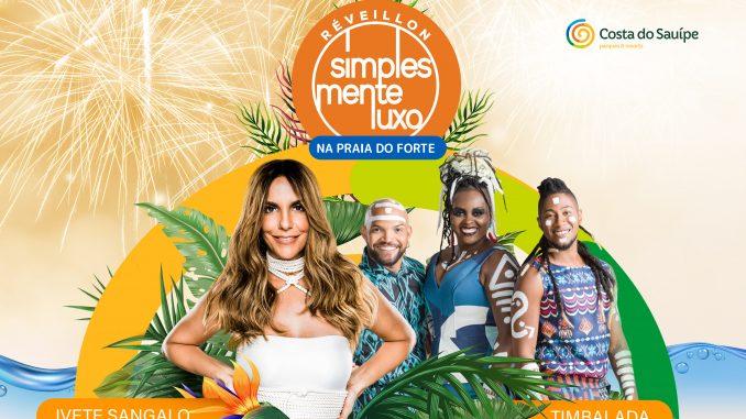 Com hospedagem na Costa do Sauípe e show na praia do forte com show de Ivete Sangalo e Timbalada hóspedes ainda poderão conhecer uma nova opção de hospedagem premium no litoral norte